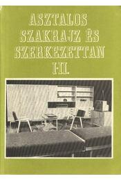 Asztalos szakrajz és szerkezettan I-II. (egy kötetben) - Takács József, Kiss Szilárd - Régikönyvek
