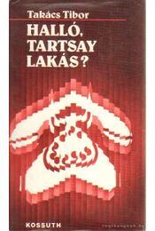 Halló, Tartsay lakás? - Takács Tibor - Régikönyvek
