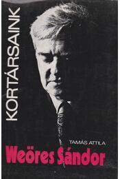 Weöres Sándor - Tamás Attila - Régikönyvek