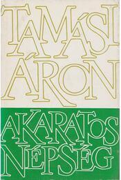 Akaratos népség (I. kötet) - Tamási Áron - Régikönyvek