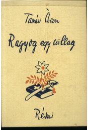 Ragyog egy csillag - Tamási Áron - Régikönyvek