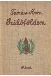 Szülőföldem - Tamási Áron - Régikönyvek