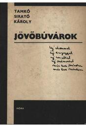 Jövőbúvárok - Tamkó Sirató Károly, Lengyel Balázs - Régikönyvek