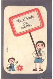 Kezdődik az iskola - Tarbay Ede - Régikönyvek