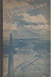 Sportrepülőknek a légkörről - Tardos Béla - Régikönyvek