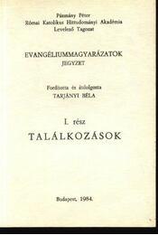 Találkozások I. rész - Tarjányi Béla - Régikönyvek