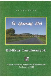 Út, igazság, élet - Tarjányi Béla - Régikönyvek
