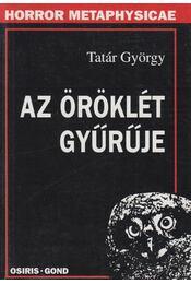Az öröklét gyűrűje - Tatár György - Régikönyvek