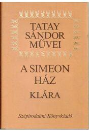 A Simeon ház - Klára - Tatay Sándor - Régikönyvek