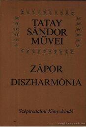 Zápor / Diszharmónia - Tatay Sándor - Régikönyvek