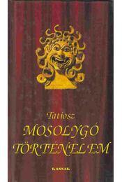 Mosolygó történelem - Tatiosz - Régikönyvek