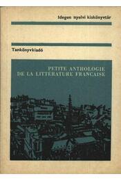 Petite anthologie de la littérature francaise - Tátray Barna - Régikönyvek