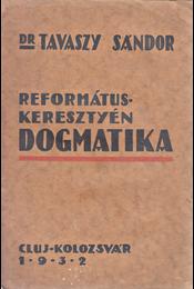 Református keresztény dogmatika. - Régikönyvek