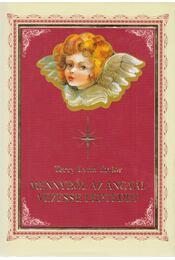 Mennyből az angyal vezesse léptedet - Taylor, Terry Lynn, Crain, Mary Beth - Régikönyvek