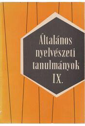 Általános nyelvészeti tanulmányok IX. - Telegdi Zsigmond, Dezső László - Régikönyvek