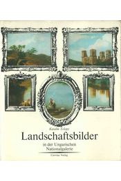 Landschaftsbilder in der Ungarischen Nationalgalerie - Telepy Katalin - Régikönyvek