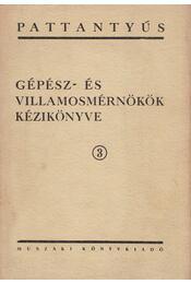 Pattantyús 3. - Terplán Zénó - Régikönyvek