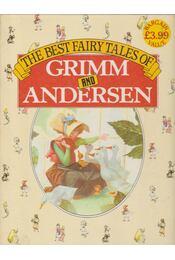 The Best Faity Tales of Grimm and Andersen - H.C. Andersen, Grimm testvérek - Régikönyvek