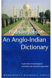 The Concise Hobson-Jobson: An Anglo-Indian Dictionary - Henry Yule, A. C. Burnell - Régikönyvek