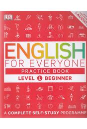 English for Everyone Practice Book - Level 1 Beginner - Thomas Booth - Régikönyvek