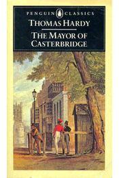 The Mayor of Casterbridge - Thomas Hardy - Régikönyvek