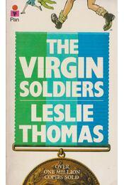 The Virgin Soldiers - Thomas, Leslie - Régikönyvek