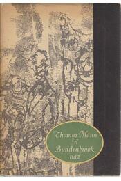 A Buddenbrook ház - Thomas Mann - Régikönyvek
