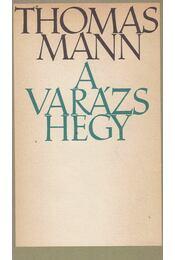 A varázshegy - Thomas Mann - Régikönyvek