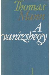 A varázshegy I-II. - Thomas Mann - Régikönyvek