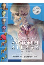 Háromdimenziós anatómiai atlasz - Thomas O. McCracken - Régikönyvek