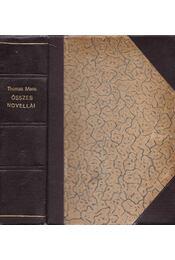 Thomass Mann összes novellái - Régikönyvek