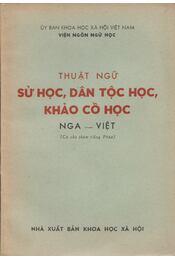 Thuật ngữ - Sự học, dân tộc học, khảo cổ học - Régikönyvek