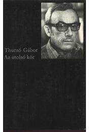 Az utolsó kör - Thurzó Gábor - Régikönyvek