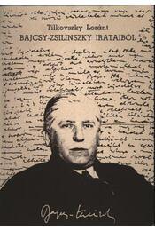 Bajcsy-Zsilinszky irataiból - Tilkovszky Loránt - Régikönyvek