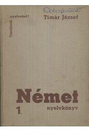 Német nyelvkönyv 1 - Tímár József - Régikönyvek
