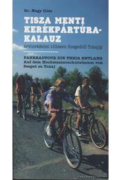 Tisza menti kerékpártúra-kalauz - Nagy Illés - Régikönyvek