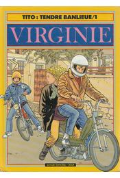 Tendre Banlieue /1: Virginie - Tito - Régikönyvek