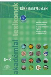 Akadémiai lexikonok - Környezetvédelem I-II. - Több szerkesztő - Régikönyvek