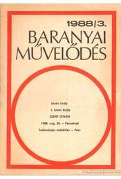 Baranyai művelődés 1988/3. - Több szerkesztő - Régikönyvek