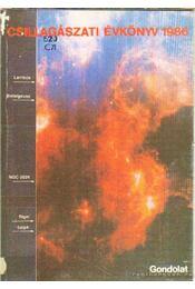 Csillagászati évkönyv 1986 - Több szerkesztő - Régikönyvek