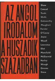 Az angol irodalom a huszadik században I-II. kötet - Több szerző - Régikönyvek