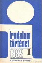 Irodalomtörténet 1982. évf. (teljes) - Több szerző - Régikönyvek