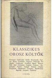 Klasszikus orosz költők - Több szerző - Régikönyvek