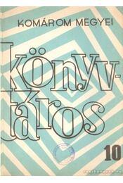 Komárom megyei Könyvtáros 10. - Több szerző - Régikönyvek