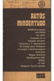 Autós mindentudó 1986 - Több szerző, Moldován Tamás - Régikönyvek