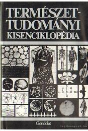Természettudományi kisenciklopédia - Finger Dr., Heinz, Peil Dr., Jürgen - Régikönyvek