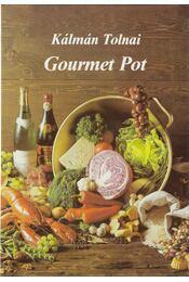 Gourmet Pot - Tolnai Kálmán - Régikönyvek