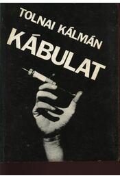 Kábulat - Tolnai Kálmán - Régikönyvek