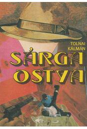 Sárga ostya - Tolnai Kálmán - Régikönyvek