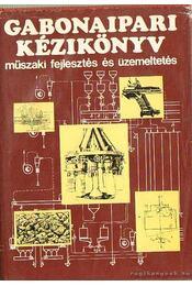 Gabonaipari kézikönyv - Tomay Tibor - Régikönyvek
